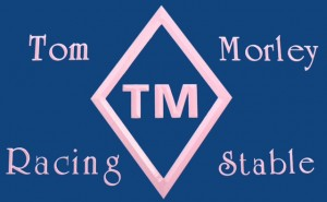This article sponsored by Tom Morley Racing Stable.